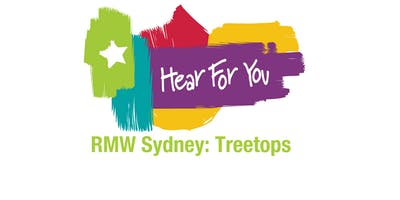 Hear For You Rock My World NSW 2019 Workshop #3 - Treetops Adventure!