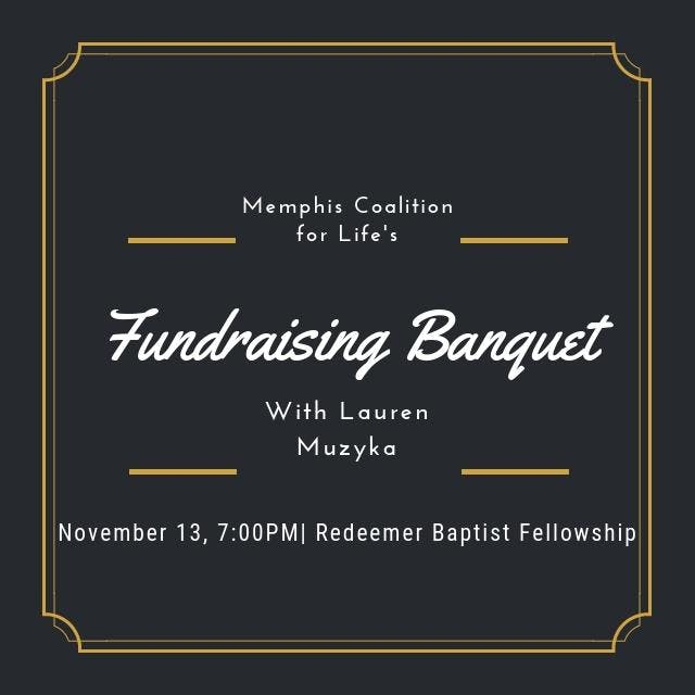 Memphis Coalition for Life Banquet: Be Strong