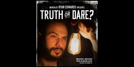 Ryan Edward's TRUTH OR DARE tickets