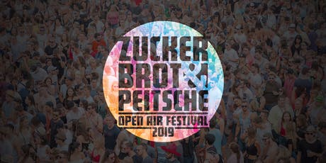 Zuckerbrot&Peitsche Open Air Festival 2019 Tickets