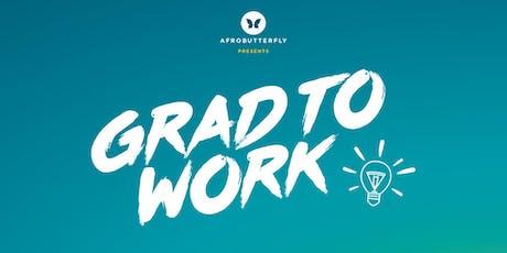 #GradToWork an Inspirational London Seminar tickets