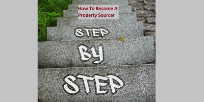 How To Become A Property Sourcer