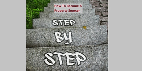 How To Become A Property Sourcer tickets