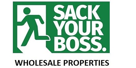 Wholesale Properties tickets