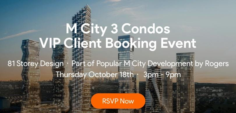 M City Condos PHASE 3 Private Booking Event