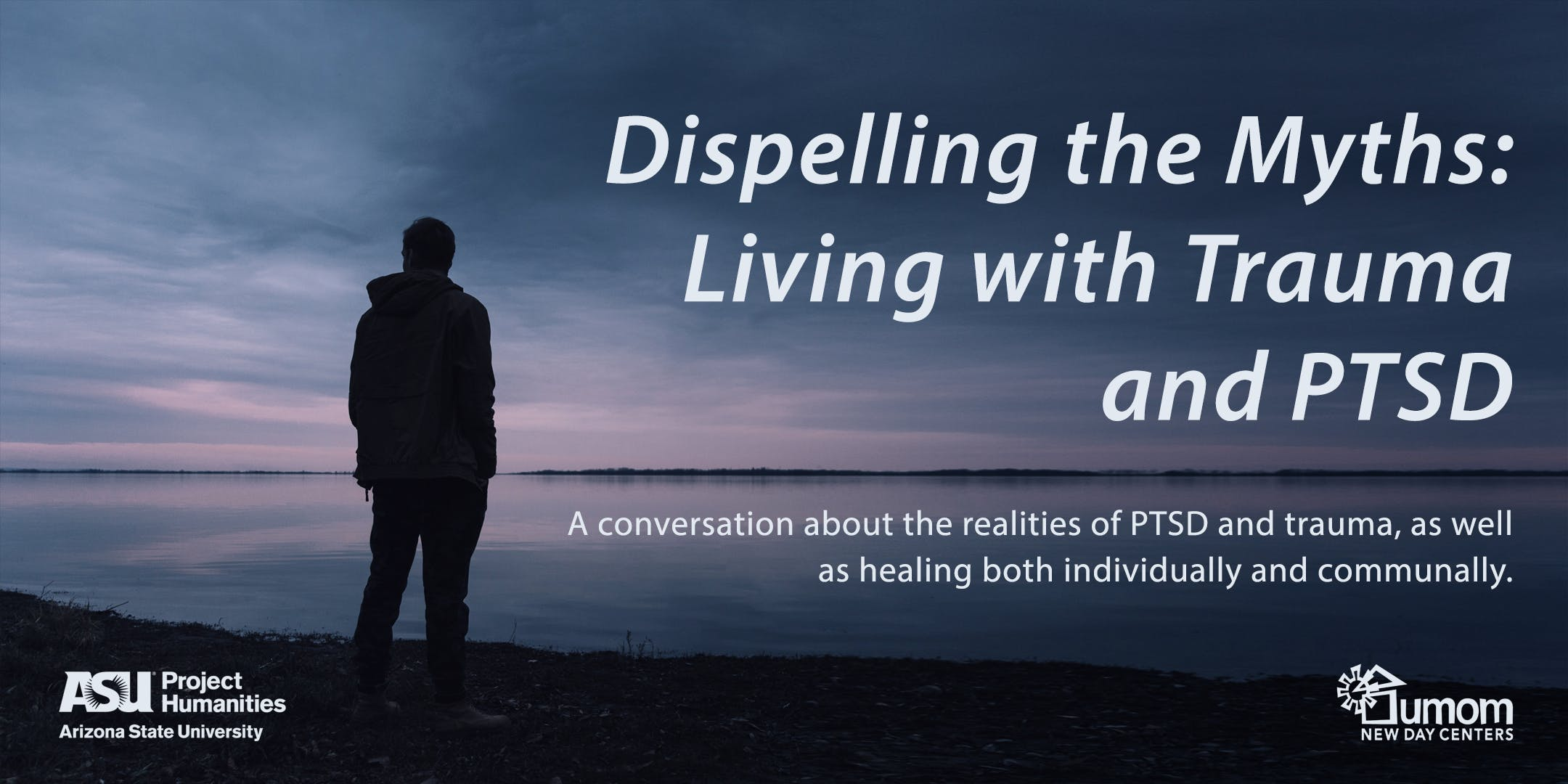 Dispelling the Myths: Living with Trauma and PTSD