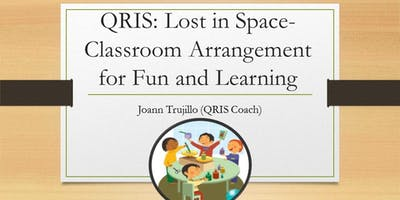 QRIS: Lost in Space - Classroom Arrangement for Fun and Learning