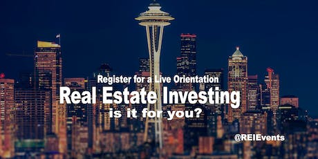 Seattle Real Estate Investing FREE Orientation - Auburn, WA tickets