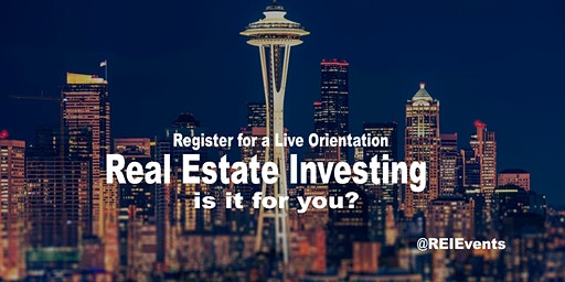 Seattle Real Estate Investing FREE Orientation - Auburn, WA