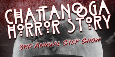 The CBGW Step-Show:Chattanooga Horror Story