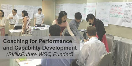 WSQ Coaching for Performance and Capability Development (ICF CCE Approved Training) tickets