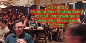5th Annual Holiday Beer Tasting Event at Mad Fox...