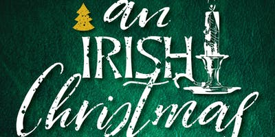 "Songs, Strings & Steps presents ""An Irish Christmas\"""