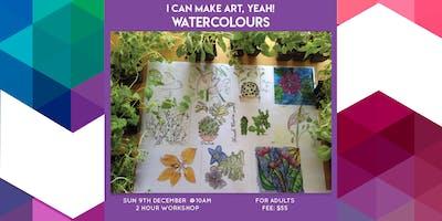 I can make art, yeah! Watercolours - Adult Class