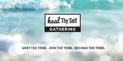 Heal Thy Self GATHERING - Melbourne