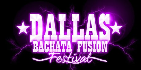 2019 Dallas Bachata Festival  tickets