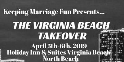 Keeping Marriage Fun Virginia Beach Takeover