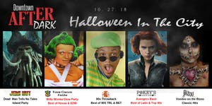 Downtown After Dark: Halloween In The City V