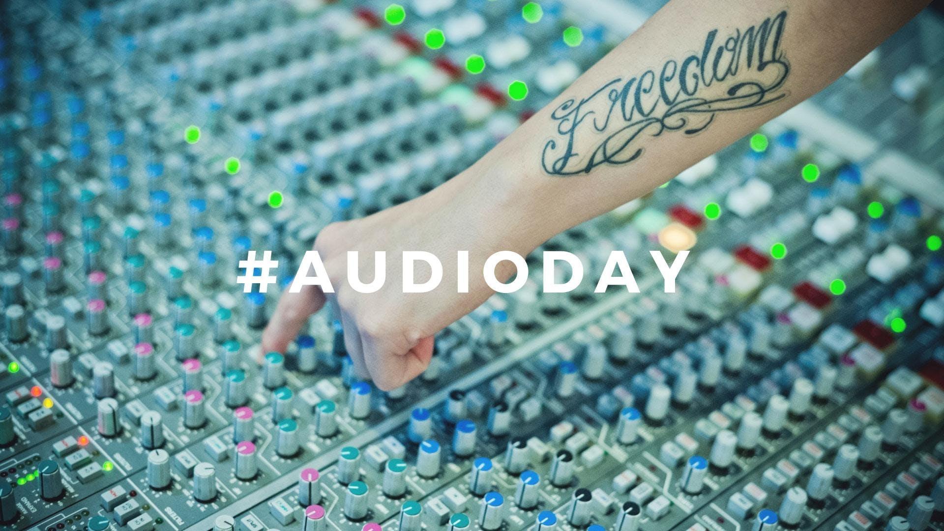 #AudioDay