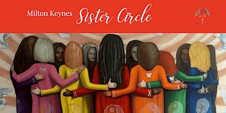 Milton Keynes Sister Circle tickets