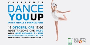Dance You Up - Pitch finale e premiazione