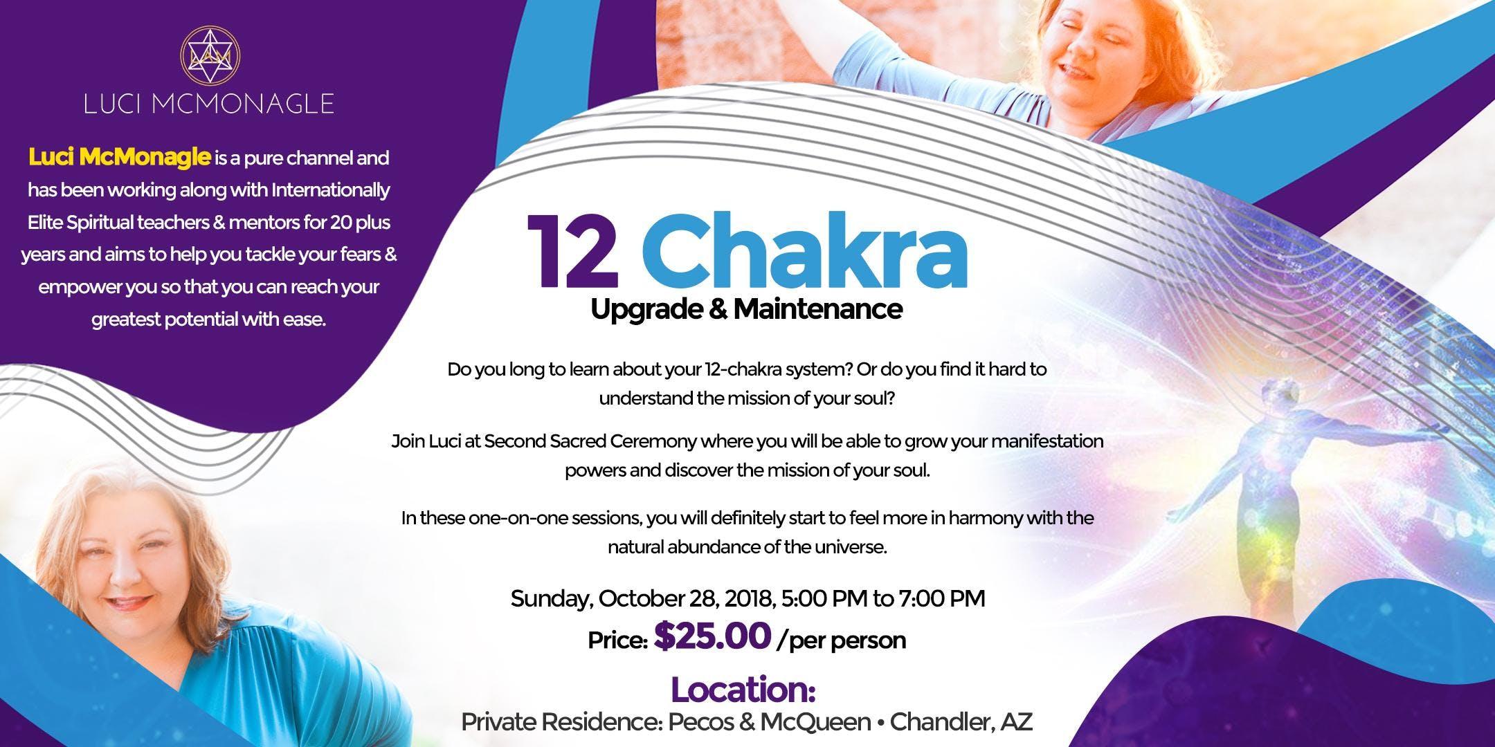 12 Chakra Upgrade & Maintenance