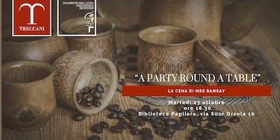 """""""A party round a table"""": la cena di Mrs Ramsay"""