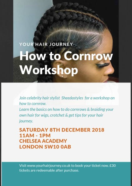 How To Cornrow Workshop At Chelsea Academy Greater London