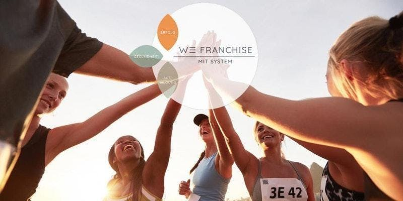 WE FRANCHISE INTENSIV-SCHULUNG UND POWER DAY FÜR PARTNER