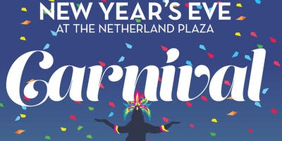 Carnival - New Years Eve at the Netherland Plaza Pavillion Caprice Ballroom