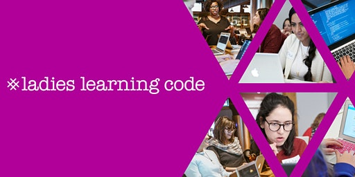 Ladies Learning Code: HTML & CSS for Beginners: Learn to Build a One Page Website From scratch - Milton