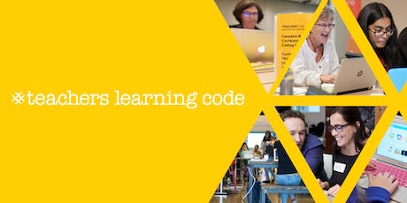 Teachers Learning Code: An Introduction to Programming for the Classroom - Halifax tickets