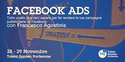 Facebook Ads: tutto quello che devi sapere per far rendere le tue campagne pubblicitarie su Facebook - Con Francesco Agostinis