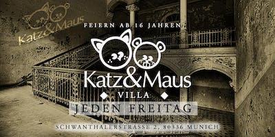 Villa Katz & Maus - Jeden Freitag feiern ab 16