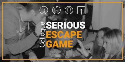 SERIOUS ESCAPE GAME 2018       Colloque & Présentation de Projets