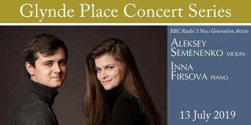Glynde Place Concert Series 2019 - Aleksey Semenenko (violin) and Inna Firsova (piano)
