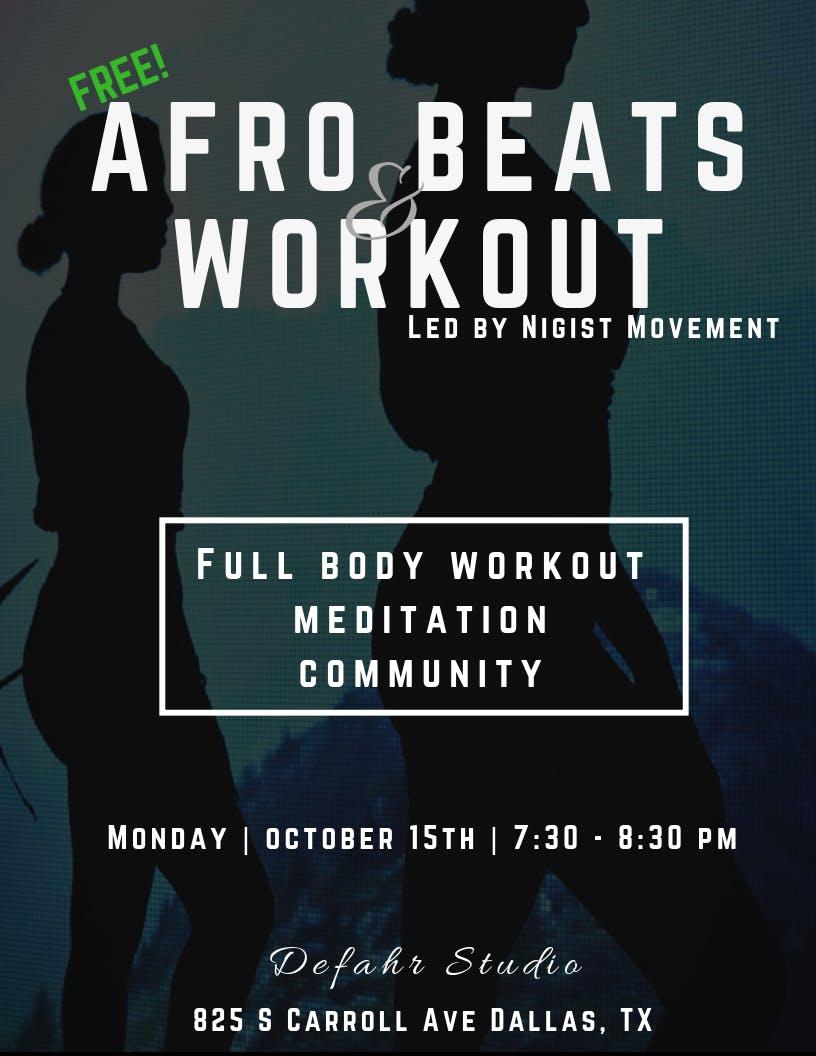Afro Beats & Workout + meditation