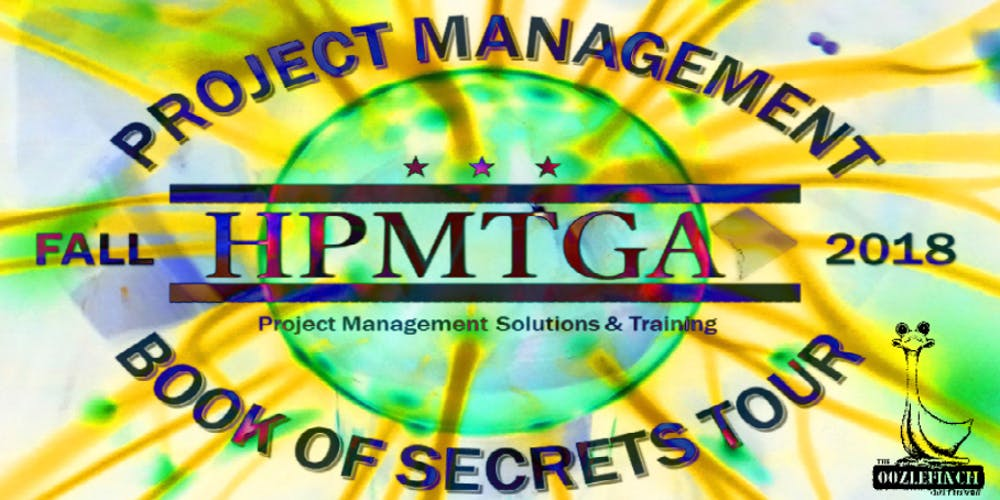 Hpmtga Project Management Book Of Secrets Tour Its All About The