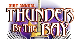 21st ANNUAL THUNDER BY THE BAY MOTORCYCLE FESTIVAL...