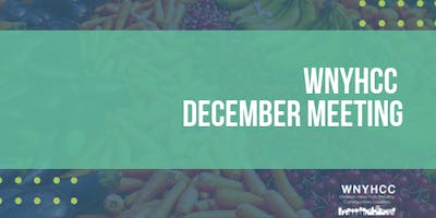 WNY Healthy Communities Coalition December Meeting