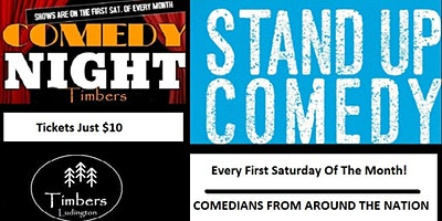 Timbers of Ludington Comedy Night, Comedians from around the nation LIVE On Stage!