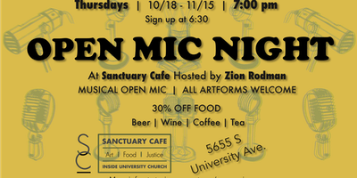 An Open Mic Night Hosted by Sanctuary Cafe and Zion Rodman