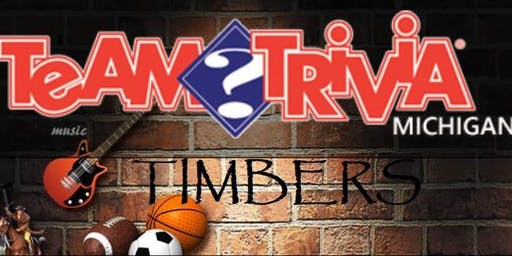 Timbers Trivia Night Every Thursday Night Starting at 7 pm at the Timbers Loft.
