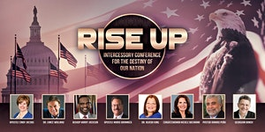 Rise Up 18 - Intercessory Conference for the Nation