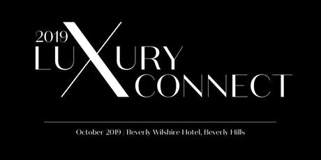 Luxury Connect 2019 tickets