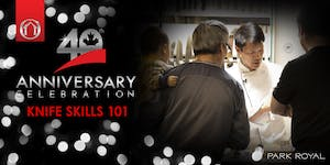 40th Anniversary Events - Knife Skills 101 (West...