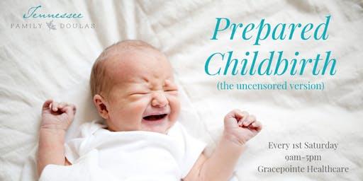 Prepared Childbirth (the uncensored version)
