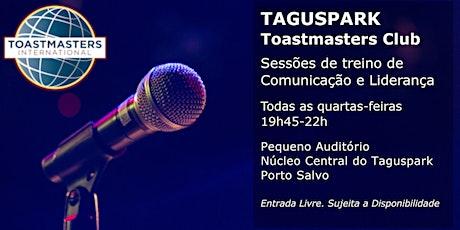 Taguspark Toastmasters Club - Sessões de treino de Comunicação e Liderança  bilhetes