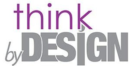 Think By Design™ tickets