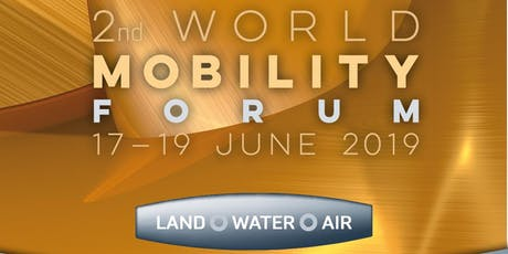 2nd World Mobility Forum Tickets